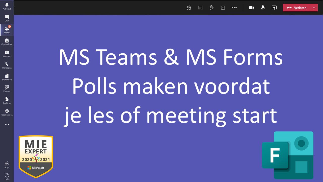 MS Forms Polls klaar zetten voor je MS Teams meeting!
