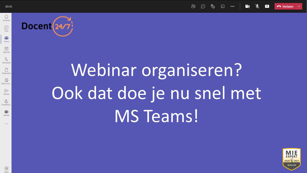 Webinar organiseren? MS Teams!