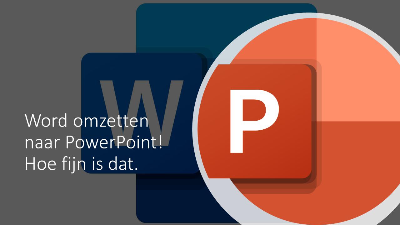 Word omzetten naar PowerPoint